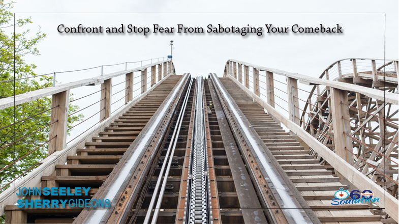Fear Can be Stopped from Sabotaging Your Comeback?